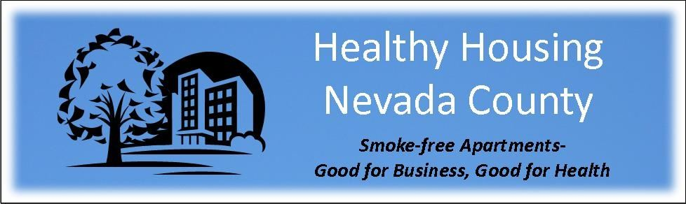 Healthy Housing in Nevada County smoke free apartments good for business good for health