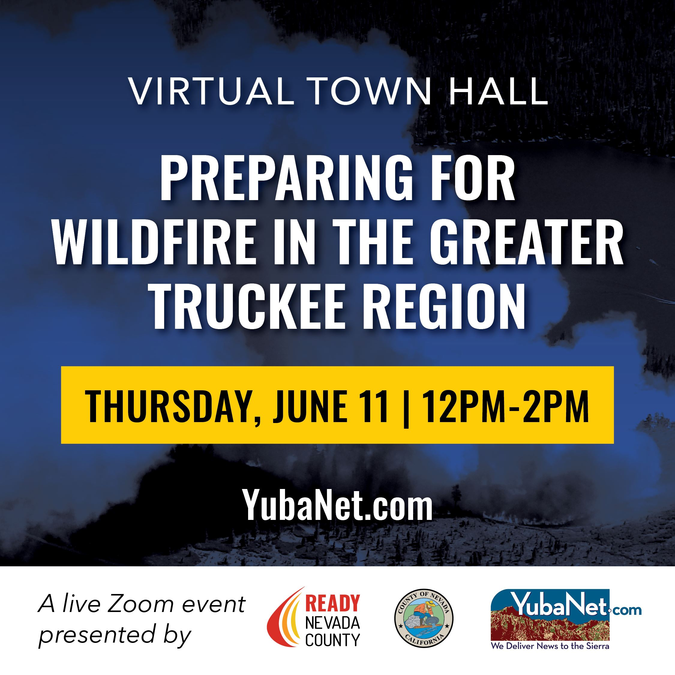 White text says Virtual  Town Hall Preparing for Wildfire in the Greater Truckee Region, overlayed a